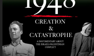 "Free film: ""1948: Creation and Catastrophe"" -April 10 – 6:30 pm – Library"