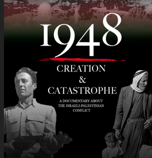 """Free film: """"1948: Creation and Catastrophe"""" -April 10 – 6:30 pm – Library"""